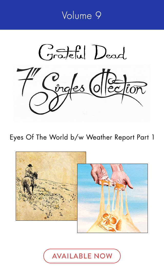 e526f03184e0 https   store.dead .net 7-singles-collection-vol-9-eyes-of-the-world-weather-rep…